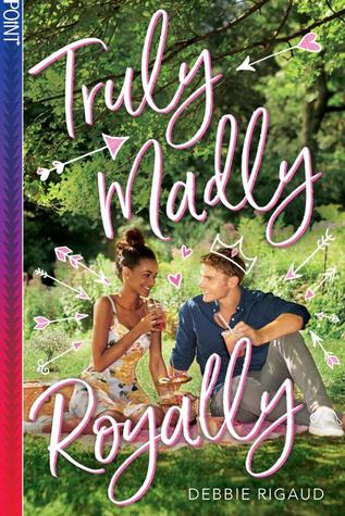 truly, madly, royally by debbie rigaud